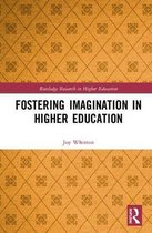 Fostering Imagination in Higher Education