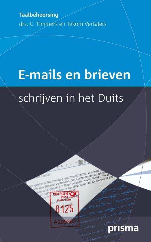 E-mails en brieven schrijven in het Duits - C. Timmers |