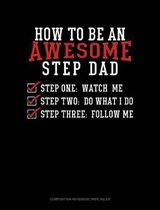 How to Be an Awesome Step Dad