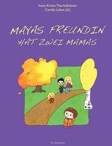 Mayas Freundin Hat Zwei Mamas