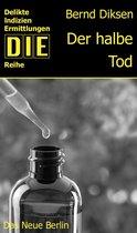 Boek cover Der halbe Tod van Bernd Diksen
