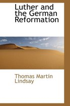 Luther and the German Reformation