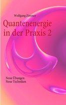 Quantenenergie in der Praxis 2