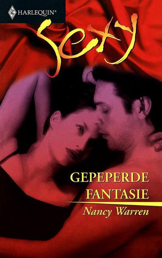 Harlequin Sexy 3 - Gepeperde fantasie - Nancy Warren pdf epub