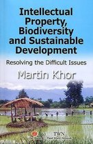 Intellectual Property, Biodiversity and Sustainable Development