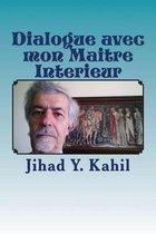 Dialogue Avec Mon Maitre Interieur