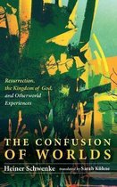The Confusion of Worlds