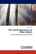 The Lived Experience of Older Adults