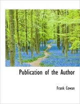 Publication of the Author