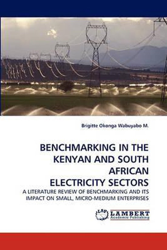 Benchmarking in the Kenyan and South African Electricity Sectors