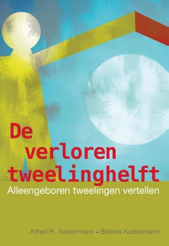 De verloren tweelinghelft - Alfred R. Austermann | Fthsonline.com