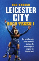 Leicester City, 5000 tegen 1