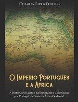 O Imp rio Portugu s E a frica