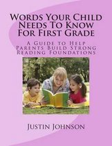 Words Your Child Needs to Know for First Grade