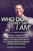 Who Do They Say I Am 2nd Edition