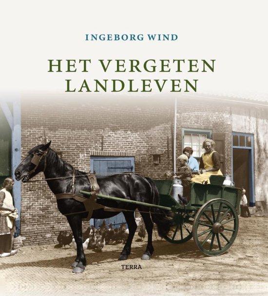 Het vergeten landleven - Ingeborg Wind |