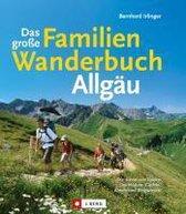 Das große Familienwanderbuch Allgäu