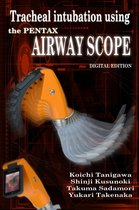 Tracheal intubation using the PENTAX Airway Scope
