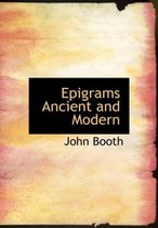 Epigrams Ancient and Modern