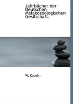 Jahrbucher Der Deutschen Malakozoologischen Gesllschaft.