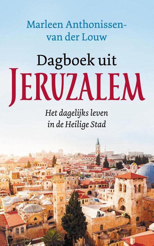 Dagboek uit Jeruzalem - Marleen Anthonissen - van der Louw pdf epub