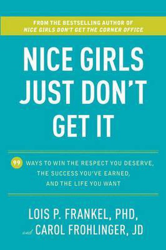Boek cover Nice Girls Just Dont Get It van Lois P. Frankel (Hardcover)