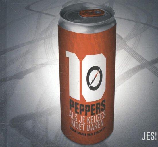 Cover van het boek '10 peppers, als je keuzes moet maken' van Anne-Marie van Briemen