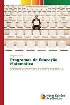 Programas de Educacao Matematica