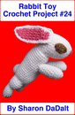 Rabbit Toy Crochet Project #24