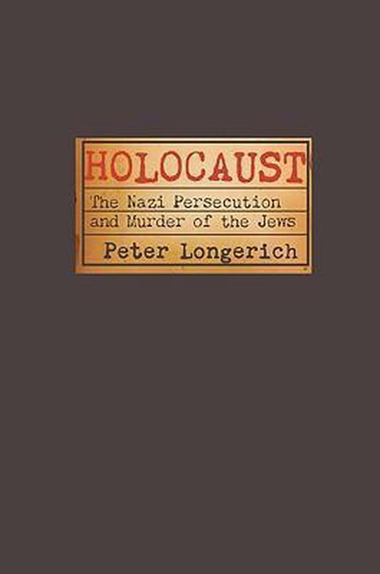 Boek cover Holocaust van Peter Longerich (Hardcover)