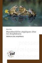Mycobact ries Atypiques Chez Les Amphibiens