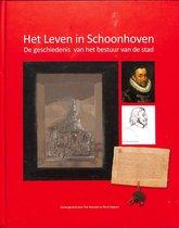 Het leven in Schoonhoven. De geschiedenis van het bestuur van de stad