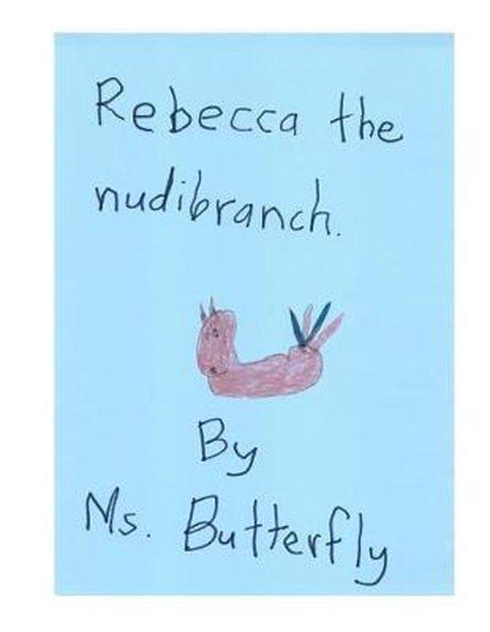 Rebecca the Nudibranch