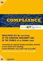 REGULATION (EC) No 1107/2009 OF THE EUROPEAN PARLIAMENT AND OF THE COUNCIL