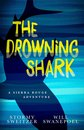The Drowning Shark: A Sierra Rouge Adventure