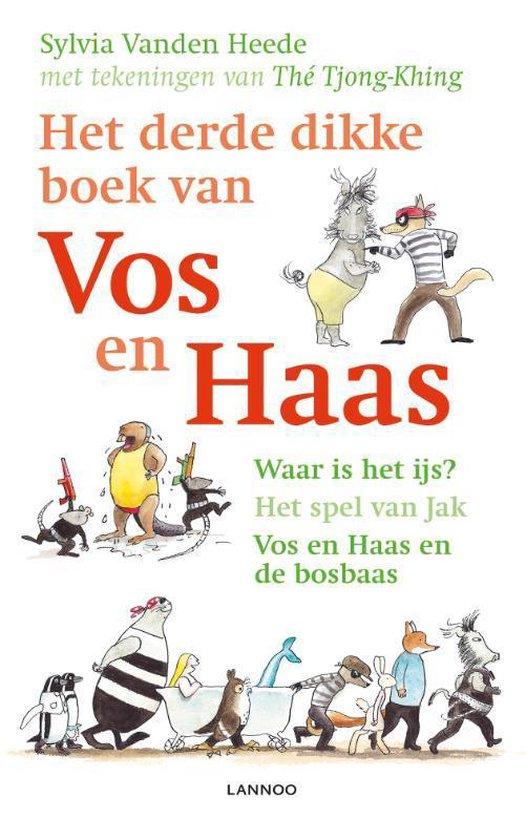 Vos en Haas - Het derde dikke boek van Vos en Haas - Sylvia Vanden Heede |