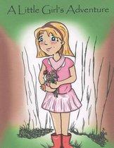 A Little Girl's adventure