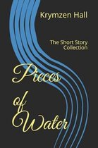 Pieces of Water