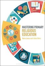 Mastering Primary Religious Education