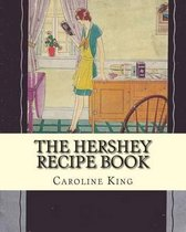 The Hershey Recipe Book