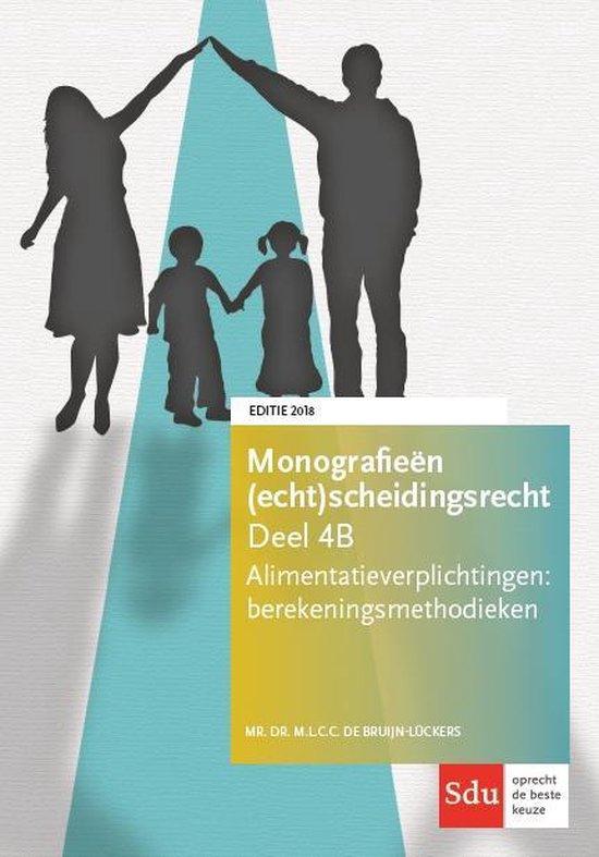 Boek cover Monografieen (echt)scheidingsrecht 4B -   Alimentatieverplichtingen. Berekeningsmethodieken. Editie 2018 van M.L.C.C. de Bruijn-Luckers (Paperback)