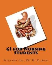 GI for Nursing Students