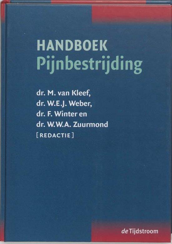Handboek pijnbestrijding - M. van Kleef |