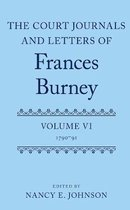 The Court Journals and Letters of Frances Burney
