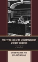 Collecting, Curating, and Researching Writers' Libraries