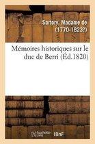 Memoires historiques sur le duc de Berri
