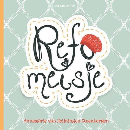 Refomeisje - Annemarie van Heijningen-Steenbergen  