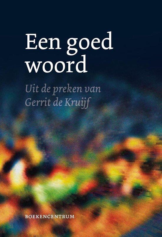 Een goed woord - Udo (Red.) Doedens | Fthsonline.com