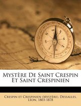 Myst Re de Saint Crespin Et Saint Crespinien