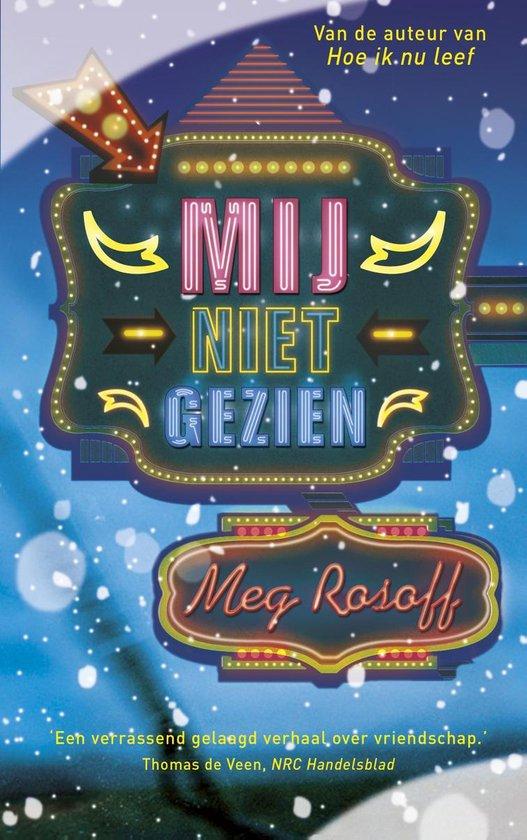 Mij niet gezien - Meg Rosoff |